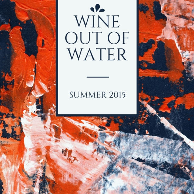Wine Out Of Water Summer